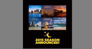 The 2015 AVP Beach Volleyball Tour Calendar